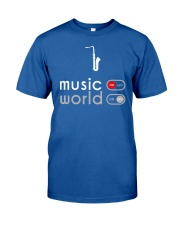 Music on world off - saxophone version Classic T-Shirt front
