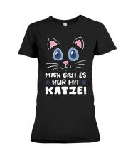 Mich Gibt Es Nur Mit Katze Premium Fit Ladies Tee thumbnail