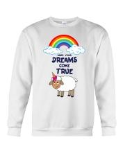 Make your dreams come true Crewneck Sweatshirt thumbnail