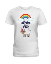 Make your dreams come true Ladies T-Shirt thumbnail