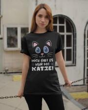 Mich Gibt Es Nur Mit Katze Classic T-Shirt apparel-classic-tshirt-lifestyle-19
