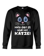 Mich Gibt Es Nur Mit Katze Crewneck Sweatshirt tile