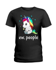Unicorn Ew people Ladies T-Shirt thumbnail