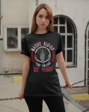 Native Blood Runs Through My Veins Classic T-Shirt apparel-classic-tshirt-lifestyle-19