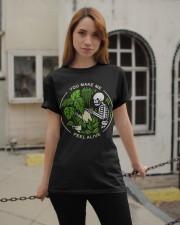 You Make Me Feel Alive Classic T-Shirt apparel-classic-tshirt-lifestyle-19