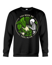 You Make Me Feel Alive Crewneck Sweatshirt thumbnail