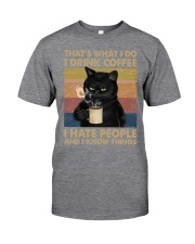 I Drink Coffee and I Know Things Classic T-Shirt tile