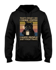 I Drink Coffee and I Know Things Hooded Sweatshirt thumbnail