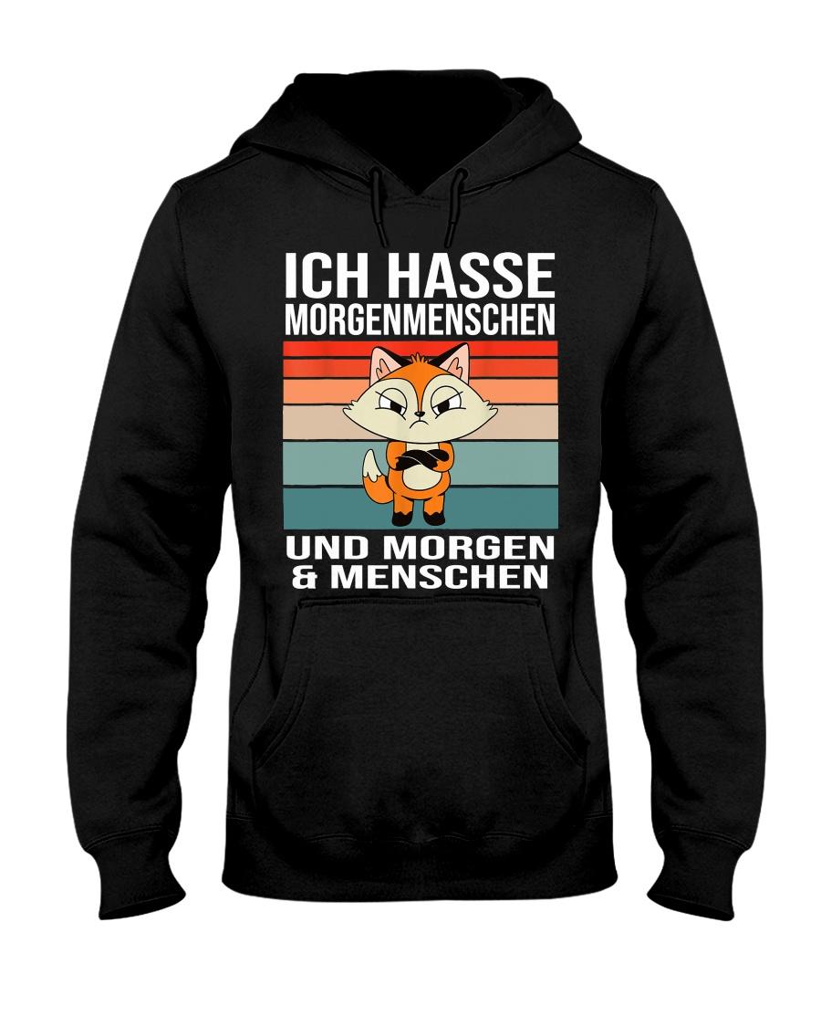 Ich hasse Morgenmenschen Hooded Sweatshirt