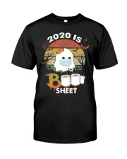 2020 Is Boo Sheet Classic T-Shirt front