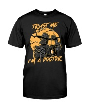Trust Me I'm A Doctor Classic T-Shirt front
