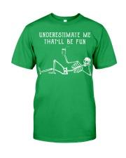 Underestimate Me Classic T-Shirt thumbnail