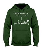 Underestimate Me Hooded Sweatshirt thumbnail