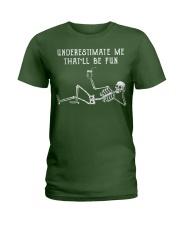 Underestimate Me Ladies T-Shirt tile