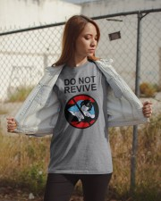 Do Not Revive Classic T-Shirt apparel-classic-tshirt-lifestyle-07