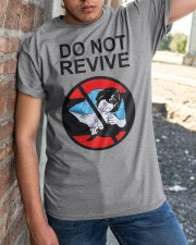 Do Not Revive Classic T-Shirt apparel-classic-tshirt-lifestyle-27