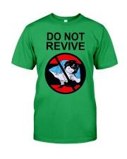 Do Not Revive Classic T-Shirt tile
