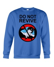 Do Not Revive Crewneck Sweatshirt thumbnail