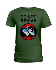 Do Not Revive Ladies T-Shirt thumbnail