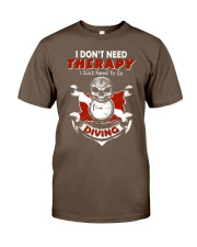 I Just Need To Go Diving Classic T-Shirt thumbnail