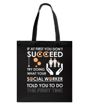 Social Worker You Told Tote Bag thumbnail