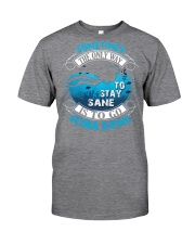 Stay Sane Is To Go Scuba Diving Classic T-Shirt tile