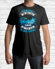Stay Sane Is To Go Scuba Diving Classic T-Shirt lifestyle-mens-crewneck-front-1