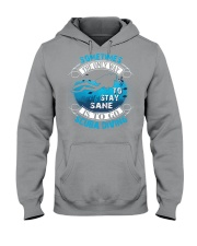 Stay Sane Is To Go Scuba Diving Hooded Sweatshirt thumbnail