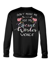 Don't Make Me Use My Social Worker Voice Crewneck Sweatshirt thumbnail