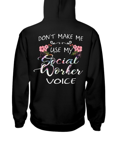 Don't Make Me Use My Social Worker Voice