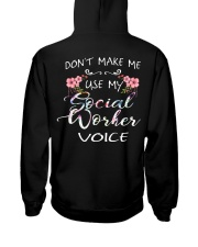 Don't Make Me Use My Social Worker Voice Hooded Sweatshirt back