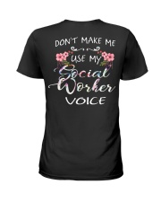 Don't Make Me Use My Social Worker Voice Ladies T-Shirt thumbnail