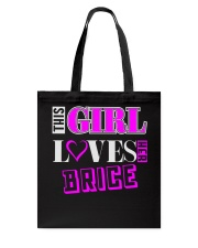 GIRL LOVES HER BRICE SHIRTS Tote Bag tile