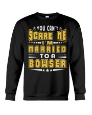 I AM MARRIED BOWSER NAME SHIRTS Crewneck Sweatshirt thumbnail