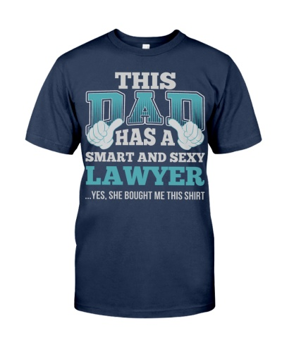 DAD HAS SEXY LAWYER JOB SHIRTS