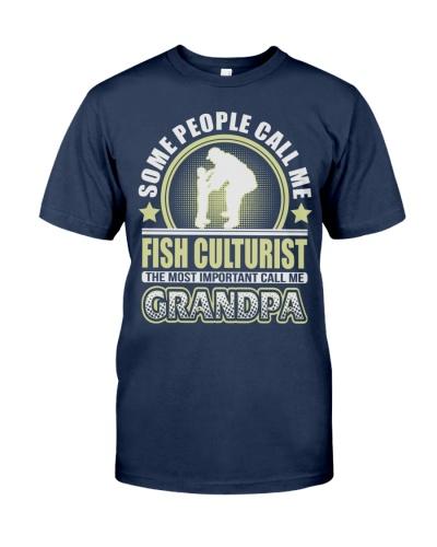 CALL ME FISH CULTURIST GRANDPA JOB SHIRTS