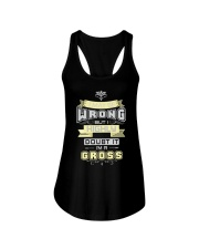 MAY BE WRONG GROSS THING SHIRTS Ladies Flowy Tank thumbnail