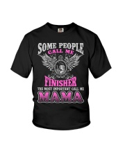 CALL ME FINISHER MAMA JOB SHIRTS Youth T-Shirt thumbnail