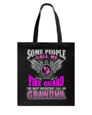 CALL ME FIRE GUARD GRANDMA JOB SHIRTS Tote Bag thumbnail