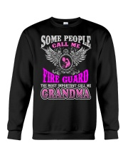 CALL ME FIRE GUARD GRANDMA JOB SHIRTS Crewneck Sweatshirt thumbnail