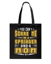 I AM SPRINGER AND A MOM NAME SHIRTS Tote Bag thumbnail