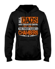 FINEST DAD RAISE CHAMBERS NAME SHIRTS Hooded Sweatshirt thumbnail