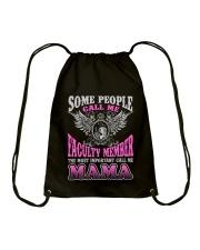 CALL ME FACULTY MEMBER MAMA JOB SHIRTS Drawstring Bag thumbnail