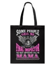 CALL ME FINAL INSPECTOR MAMA JOB SHIRTS Tote Bag thumbnail
