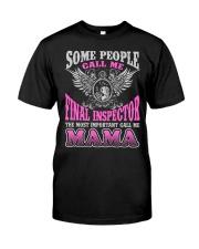 CALL ME FINAL INSPECTOR MAMA JOB SHIRTS Premium Fit Mens Tee thumbnail