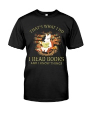 RABBIT- I READ BOOKS AND I KNOW THINGS Classic T-Shirt front
