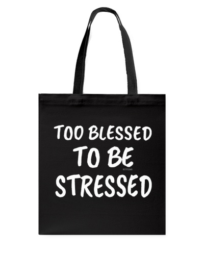 Too Blessed to be Stressed in Print