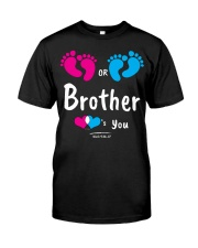 Brother Loves you Classic T-Shirt front
