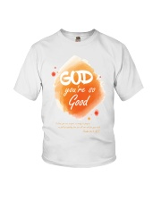 God you re so good Youth T-Shirt thumbnail