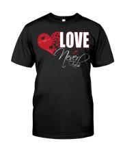 LOVE NEVER FAILS Classic T-Shirt front